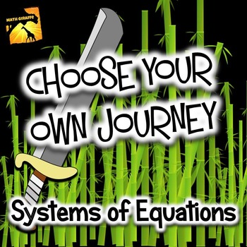 """Systems of Equations: """"Choose Your Own Journey"""" book"""