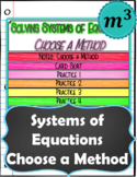 Systems of Equations Choose a Method DIGITAL NOTES & 2 QUIZZES