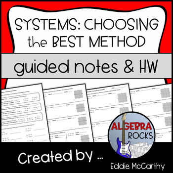 Systems of Equations: Choosing the Best Method (Guided Notes and Assessment)