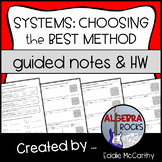 Systems of Equations: Choosing the Best Method - Guided No