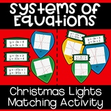 Systems of Equations - Christmas Lights Matching