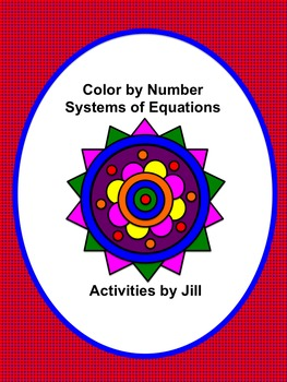 systems of equations color by number by activities by jill