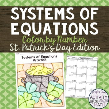 Systems of Equations Coloring By Number St. Patrick's Day