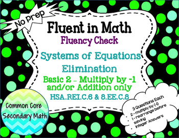 Systems of Equations Elimination Basic 2 : No Prep Fluent in Math Series