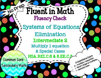 Systems of Equations Elimination Intermediate 2 : No Prep Fluent in Math Series