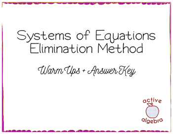 Systems of Equations Elimination Method Warm Ups - from bundle