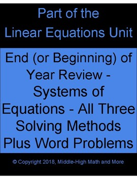 Systems of Equations End (or Beginning) of Year Review:  All 3 Solving Methods