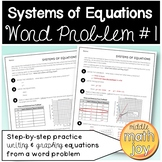 Systems of Equations Word Problem #1