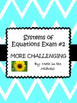 Systems of Equations Exams