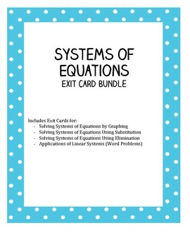 Systems of Equations Exit Card Bundle