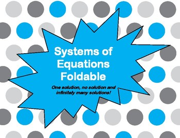 Systems of Equations Foldable with Special Cases