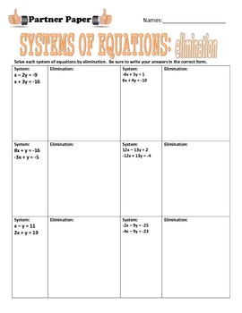 Systems of Equations (Graphing, Substitution, & Elimination) Partner Paper