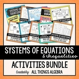 Systems of Equations & Inequalities Activities Bundle
