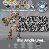Systems of Equations & Inequalities -- Algebra Curriculum Bundle -- All You Need