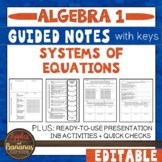 Systems of Equations - Guided Notes, Presentation, and INB