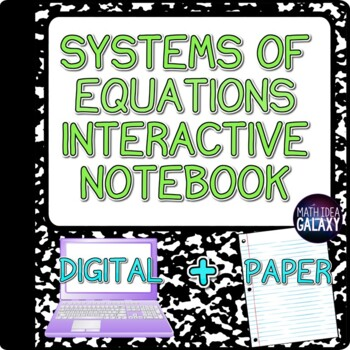 Systems of Equations Interactive Notebook Bundle