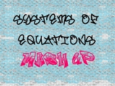 Systems of Equations Mash Up