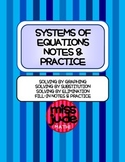 Systems of Equations Notes & Practice: Graphing, Substitution, & Elimination