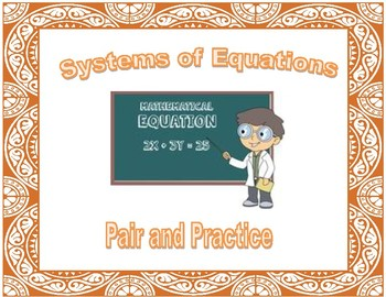 Systems of Equations Pair and Practice