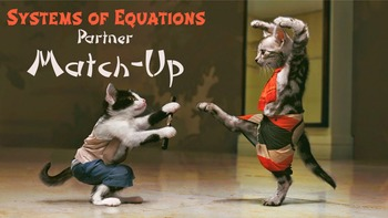 Systems of Equations Partner Worksheets: Substitution and Elimination Match-Up