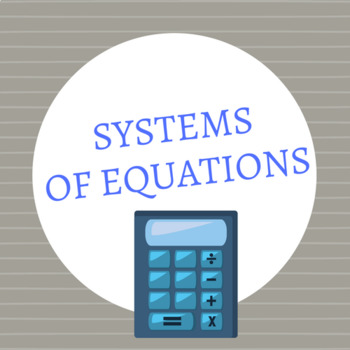 Systems of Equations Quiz (20 questions)
