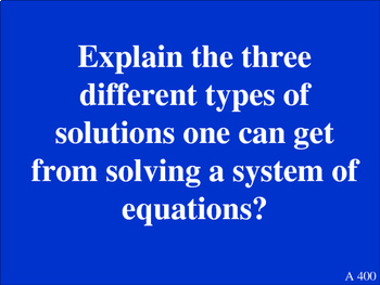 Systems of Equations Review - Jeopardy 8.EE.8, HSA.REI.C.5, HSA.REI.C.6