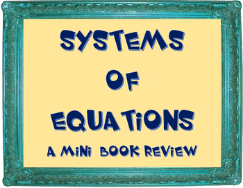 Systems of Equations Review Mini Book