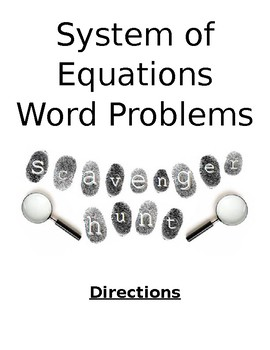 Systems of Equations Scavenger Hunt - Word Problems