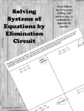 Systems of Equations - Solve by Elimination Circuit