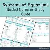 Systems of Equations Reference Sheet / Notes