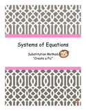 "Systems of Equations: Substitution Method ""Create a Pic"""