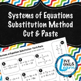 Systems of Equations - Substitution Method - Cut & Paste