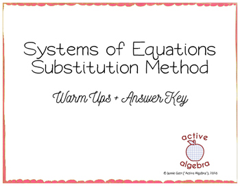 Systems of Equations Substitution Method Warm Ups - from bundle