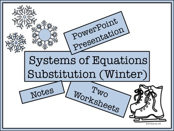 Systems of Equations: Substitution (Presentation Notes and Practice) Bundle