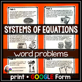 Systems of Equations WORD PROBLEMS - print & GOOGLE Form