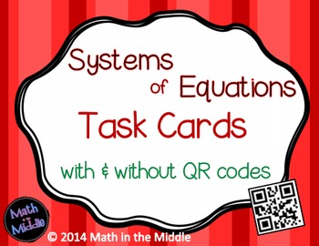 Systems of Equations Task Cards - with & without QR codes