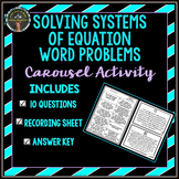 Systems of Equations Word Problem Carousel Activity