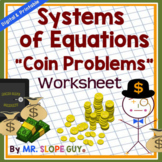 Systems of Equations Word Problems Coins and Money Worksheet
