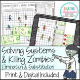 Solving Systems of Equations & Zombies-by Elimination or Substitution#BFSystems