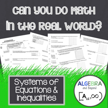 Systems of Equations and Inequalities - Real World Applications