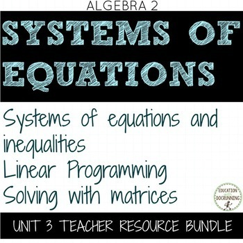 Systems of Equations and Linear Inequalities Bundle for Algebra 2 Unit 3