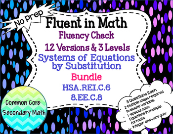 Systems of Equations by Substitution Bundle : No Prep Fluent in Math Series