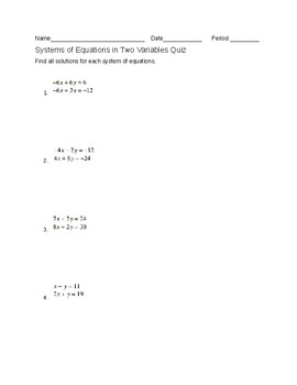 Systems of Equations in 2 Variables Quiz