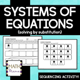 Systems of Equations (solving by substitution) - Sequencin