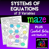 Systems of Equations with 3 Variables Maze plus Guided Notes Distance Learning