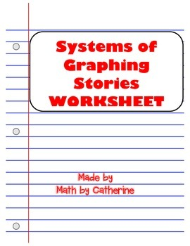 Systems of Graphing Stories Worksheet