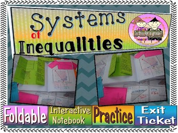 Systems of Inequalities Foldable, INB Activity, Practice Sheet, Exit Ticket