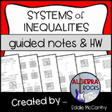 Systems of Inequalities - Guided Notes and Homework