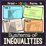 Systems of Inequalities Tasks - print & GOOGLE Form for distance learning