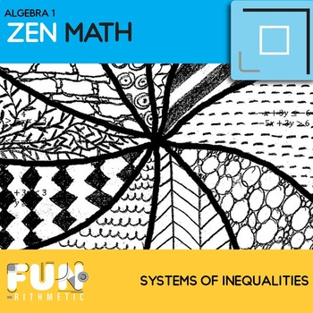Systems of Inequalities Zen Math